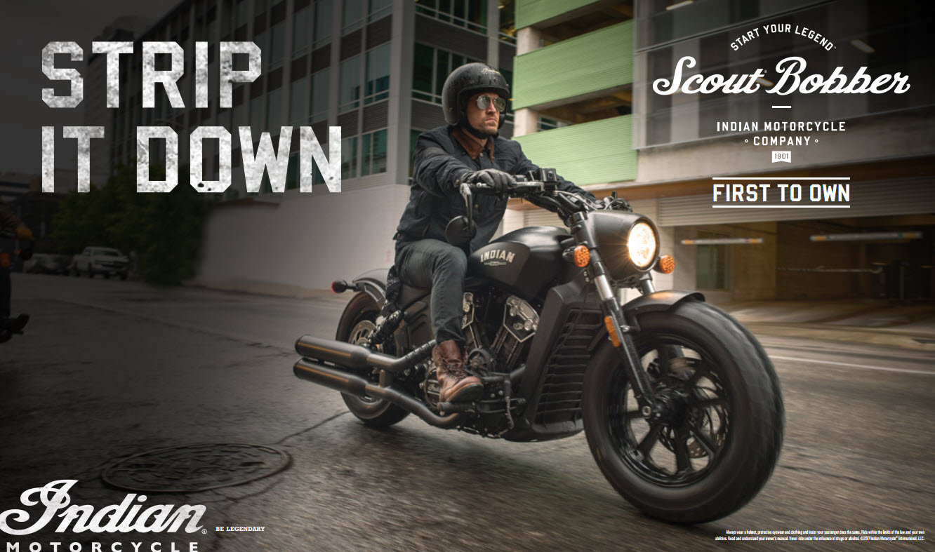 Be the first to own. Blacked-out and stripped-down. The Scout Bobber is no frills, all attitude. Start your legend.