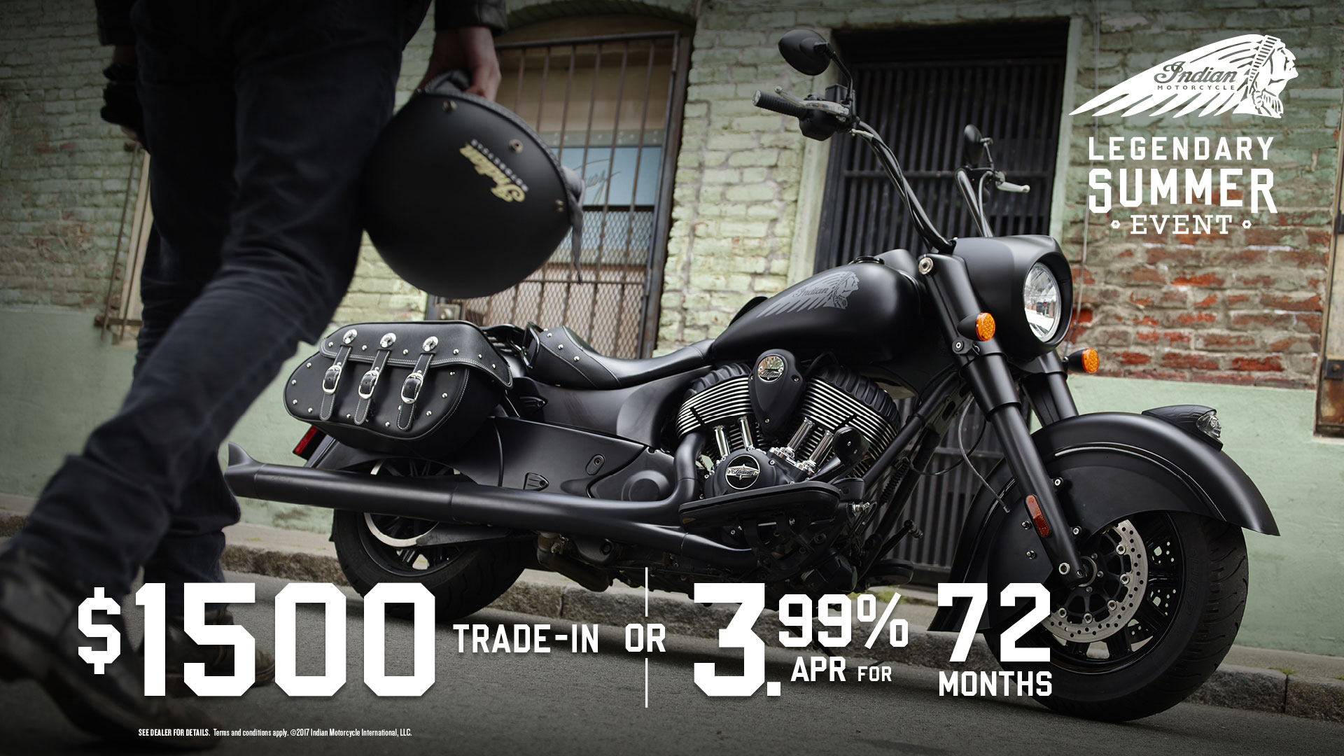 $1,500 Trade-In Allowance or 3.99% for 72 months on the purchase of any new 2017 Heavyweight Indian Motorcycle through October 31, 2017